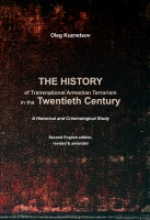 A History of the Transnational Armenian Terrorism in the Twentieth Century: A Historical and Criminological Study